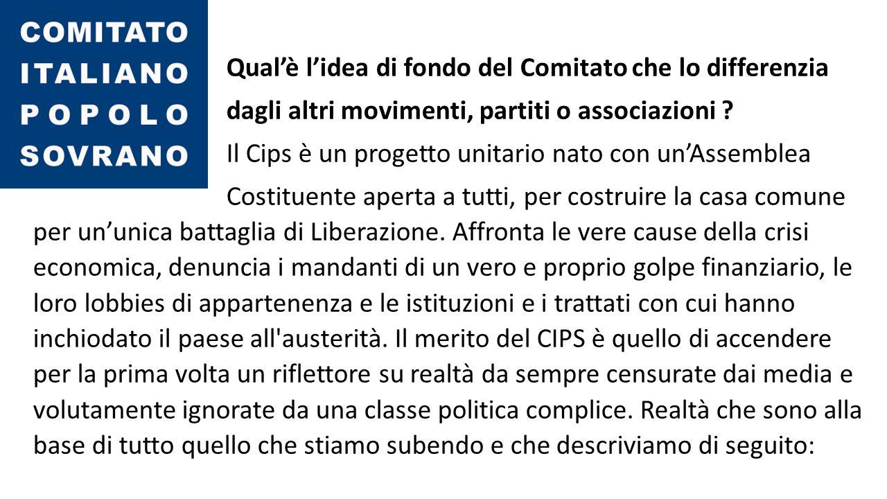 Qual'è l'idea di fondo del Comitato che lo differenzia dagli altri movimenti, partiti o associazioni .