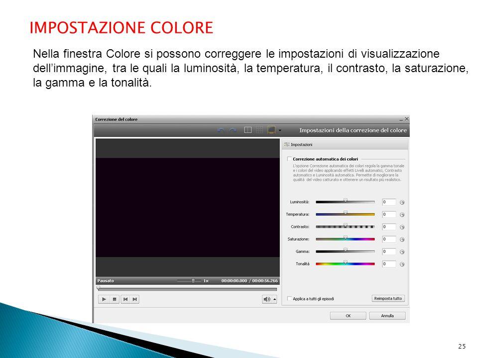 IMPOSTAZIONE COLORE Nella finestra Colore si possono correggere le impostazioni di visualizzazione dell'immagine, tra le quali la luminosità, la temperatura, il contrasto, la saturazione, la gamma e la tonalità.