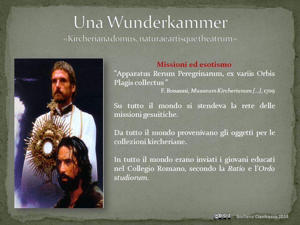 Giuliano Cianfrocca 2014 Missioni ed esotismo Apparatus Rerum Peregrinarum, ex variis Orbis Plagis collectus F.