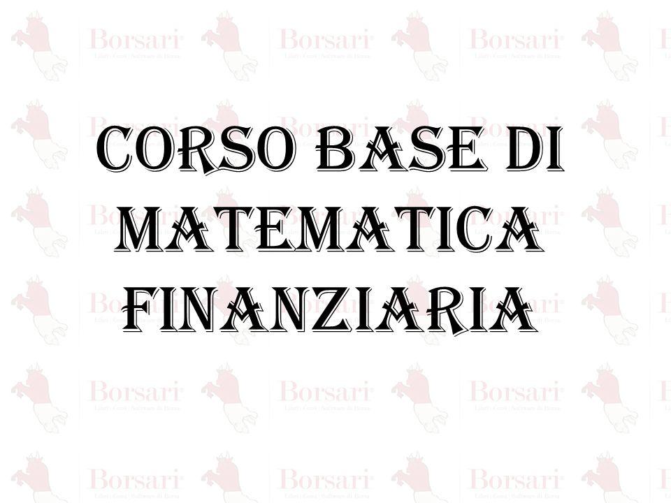 CHE COSA E' LA MATEMATICA FINANZIARIA.