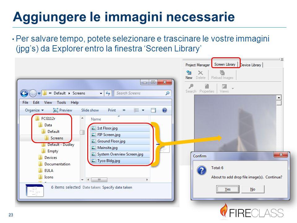 23 23 Aggiungere le immagini necessarie Per salvare tempo, potete selezionare e trascinare le vostre immagini (jpg's) da Explorer entro la finestra 'Screen Library'