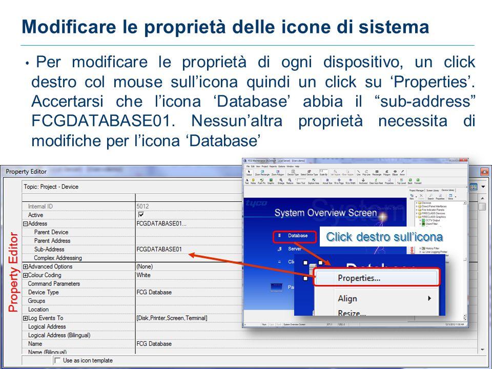 31 31 Modificare le proprietà delle icone di sistema Per modificare le proprietà di ogni dispositivo, un click destro col mouse sull'icona quindi un click su 'Properties'.