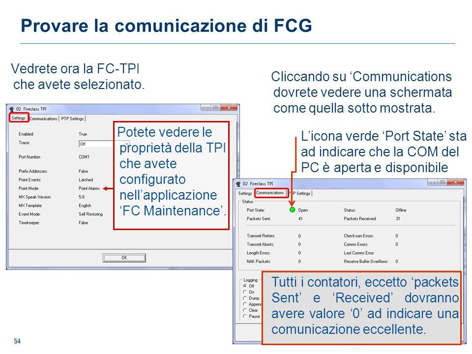 55 55 Provare la comunicazione di FCG Premendo il tasto PTP Settings (Peer to Peer) vedrete cosa è configurato entro il Software FC Express.