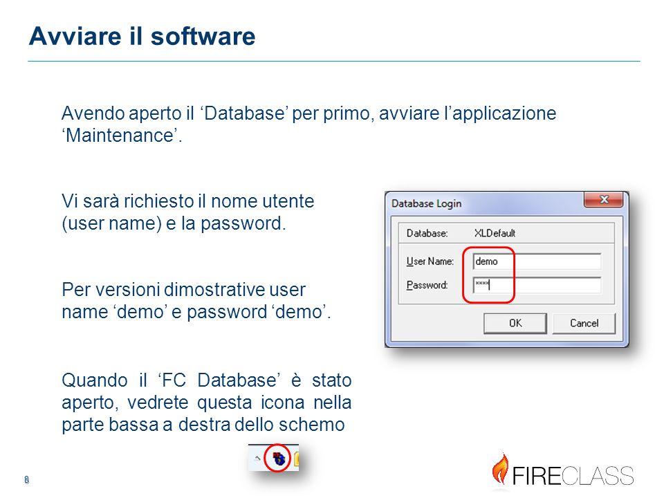 8 8 Avviare il software Vi sarà richiesto il nome utente (user name) e la password.