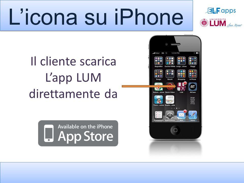 Il cliente scarica L'app LUM direttamente da L'icona su iPhone