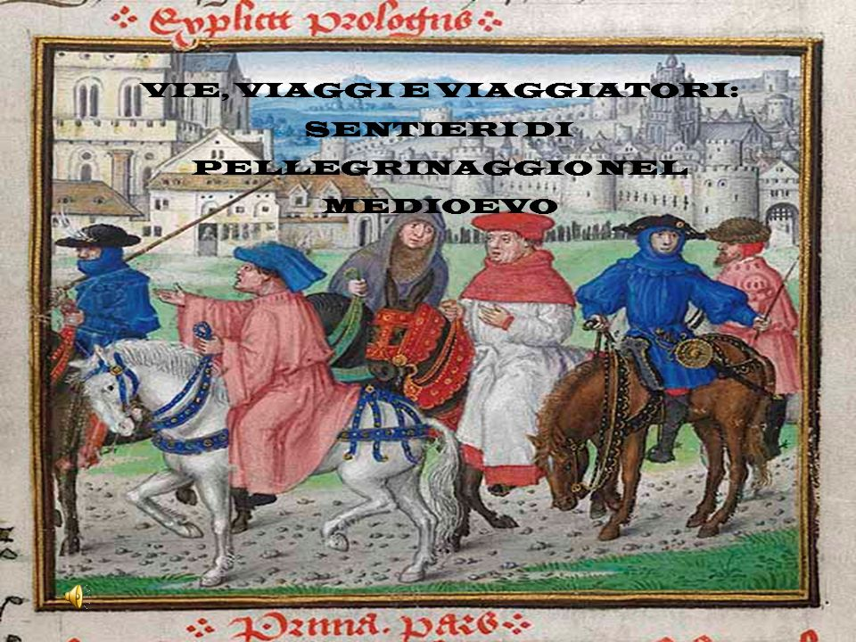 Nel Medioevo ogni tipo di viaggio era difficile e rischioso a causa del diffuso brigantaggio, dei numerosi dazi imposti dai feudatari e per la scarsa praticabilità della rete viaria.