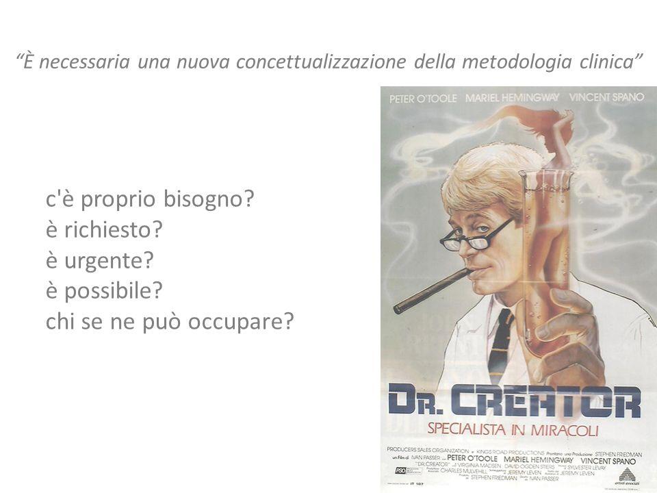 È necessaria una nuova concettualizzazione della metodologia clinica c è proprio bisogno.