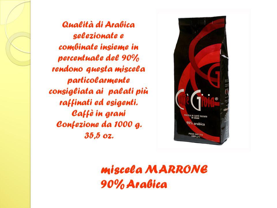 Qualità di Arabica selezionate e combinate insieme in percentuale del 90% rendono questa miscela particolarmente consigliata ai palati più raffinati ed esigenti.