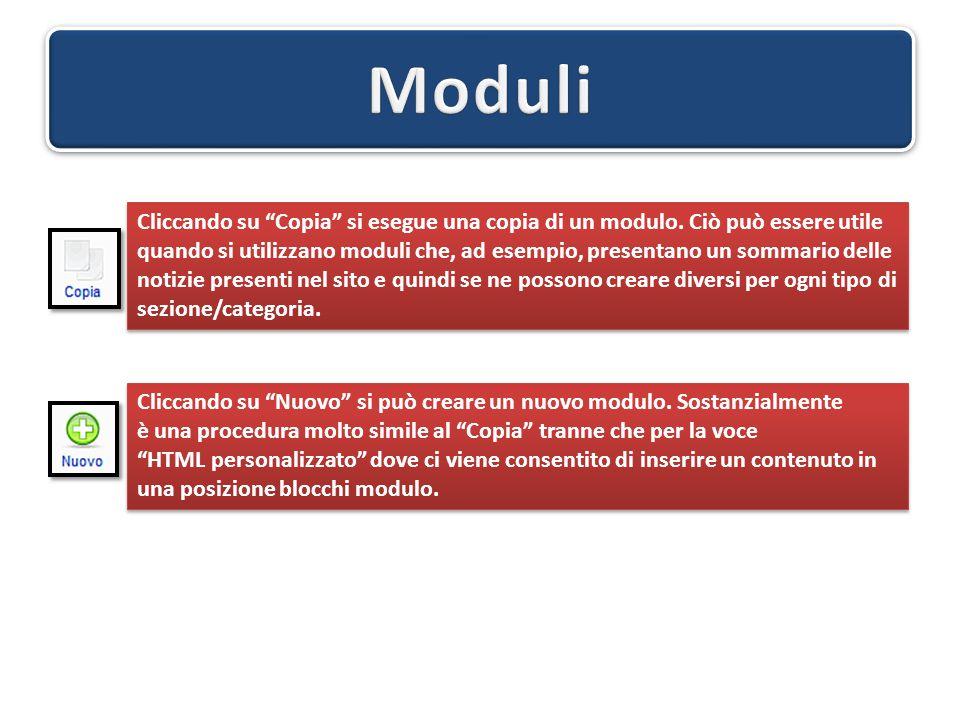 """Cliccando su """"Copia"""" si esegue una copia di un modulo. Ciò può essere utile quando si utilizzano moduli che, ad esempio, presentano un sommario delle"""