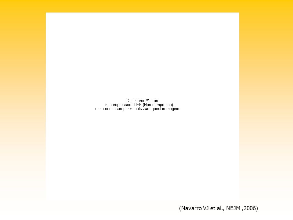 (Navarro VJ et al., NEJM,2006)
