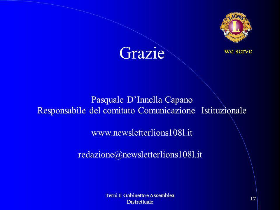 Terni II Gabinetto e Assemblea Distrettuale 17 we serve Grazie Pasquale D'Innella Capano Responsabile del comitato Comunicazione Istituzionale www.new