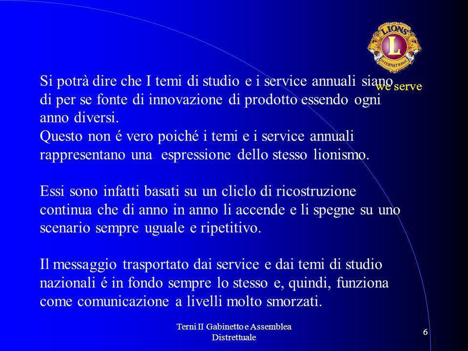 Terni II Gabinetto e Assemblea Distrettuale 17 we serve Grazie Pasquale D'Innella Capano Responsabile del comitato Comunicazione Istituzionale www.newsletterlions108l.it redazione@newsletterlions108l.it