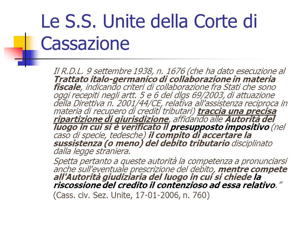 Le S.S. Unite della Corte di Cassazione Il R.D.L. 9 settembre 1938, n. 1676 (che ha dato esecuzione al Trattato italo-germanico di collaborazione in m