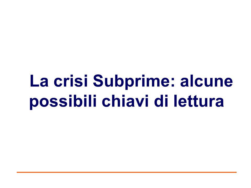 La crisi Subprime: alcune possibili chiavi di lettura