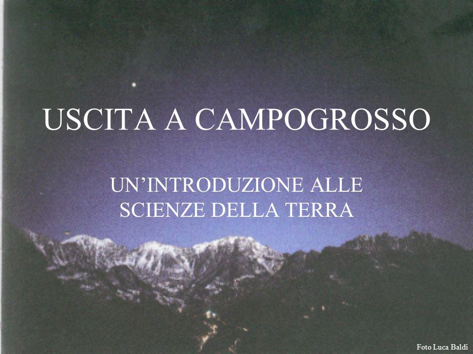 USCITA A CAMPOGROSSO UN'INTRODUZIONE ALLE SCIENZE DELLA TERRA Foto Luca Baldi