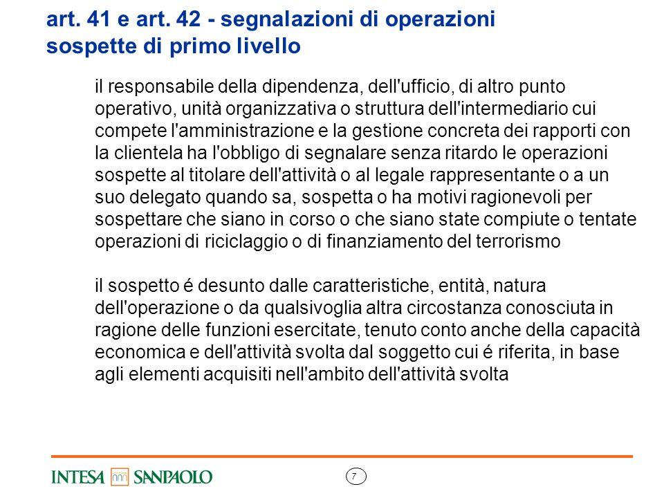 7 art. 41 e art. 42 - segnalazioni di operazioni sospette di primo livello il responsabile della dipendenza, dell'ufficio, di altro punto operativo, u