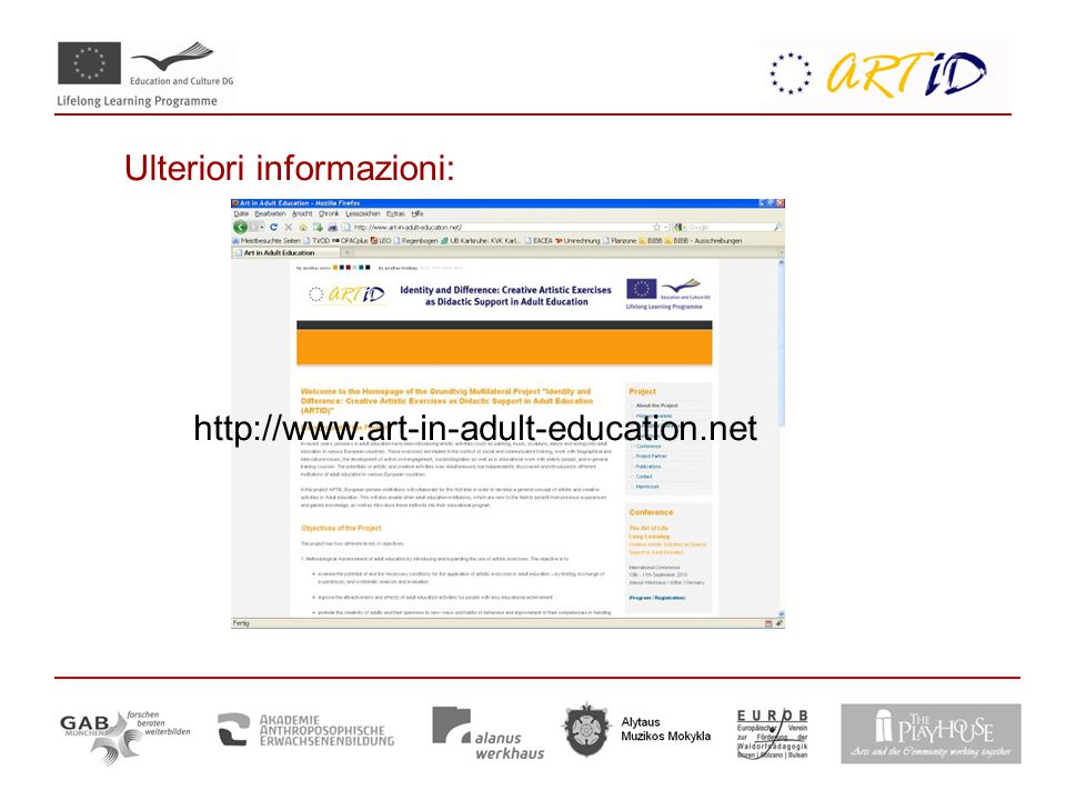 Ulteriori informazioni: http://www.art-in-adult-education.net