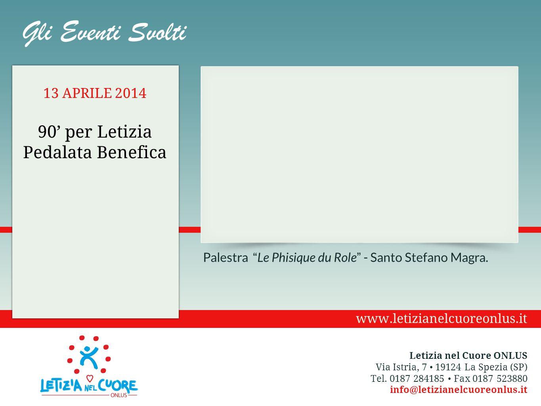 """Palestra """" Le Phisique du Role """" - Santo Stefano Magra. 13 APRILE 2014 90' per Letizia Pedalata Benefica Gli Eventi Svolti Letizia nel Cuore ONLUS Via"""