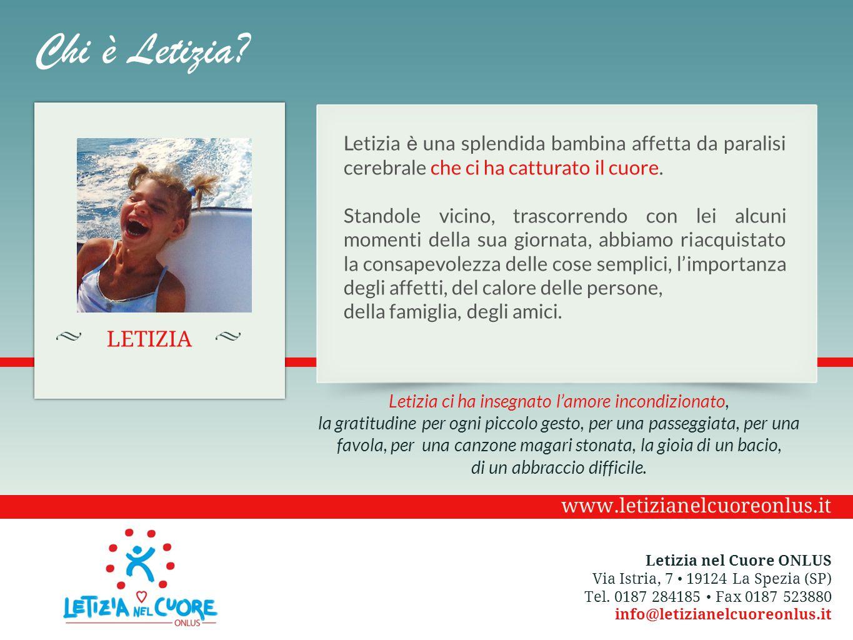 … adesso ci serve solo il Vostro sostegno … Poche cose appagano come operare con amore verso i bisogni di una o più persone Letizia nel Cuore ONLUS Via Istria, 7 19124 La Spezia (SP) Tel.