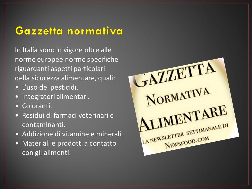 In Italia sono in vigore oltre alle norme europee norme specifiche riguardanti aspetti particolari della sicurezza alimentare, quali: L'uso dei pestic