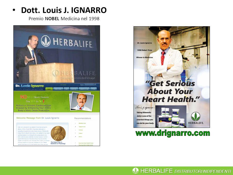 HERBALIFE DISTRIBUTORI INDIPENDENTI Dott. Louis J. IGNARRO Premio NOBEL Medicina nel 1998