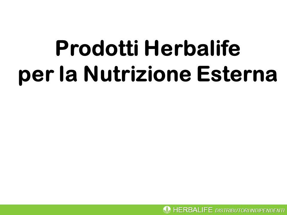 HERBALIFE DISTRIBUTORI INDIPENDENTI Prodotti Herbalife per la Nutrizione Esterna