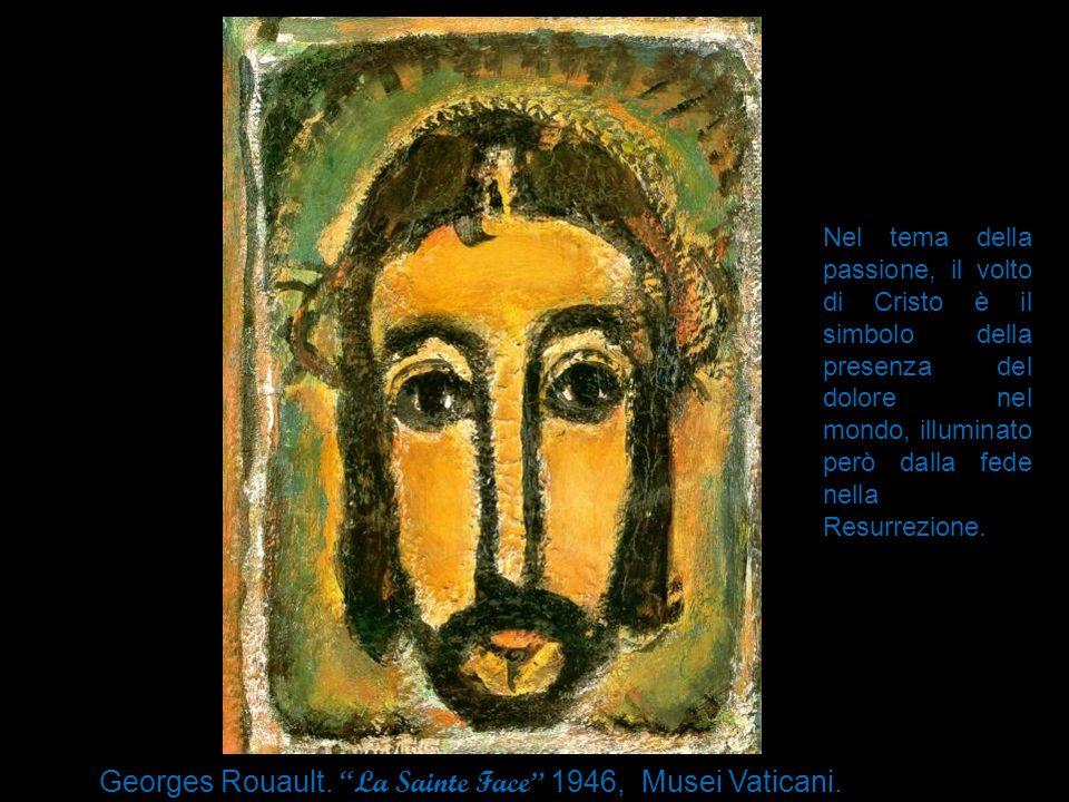 """Georges Rouault. """"La Sainte Face"""" 1946, Musei Vaticani. Roma Nel tema della passione, il volto di Cristo è il simbolo della presenza del dolore nel mo"""