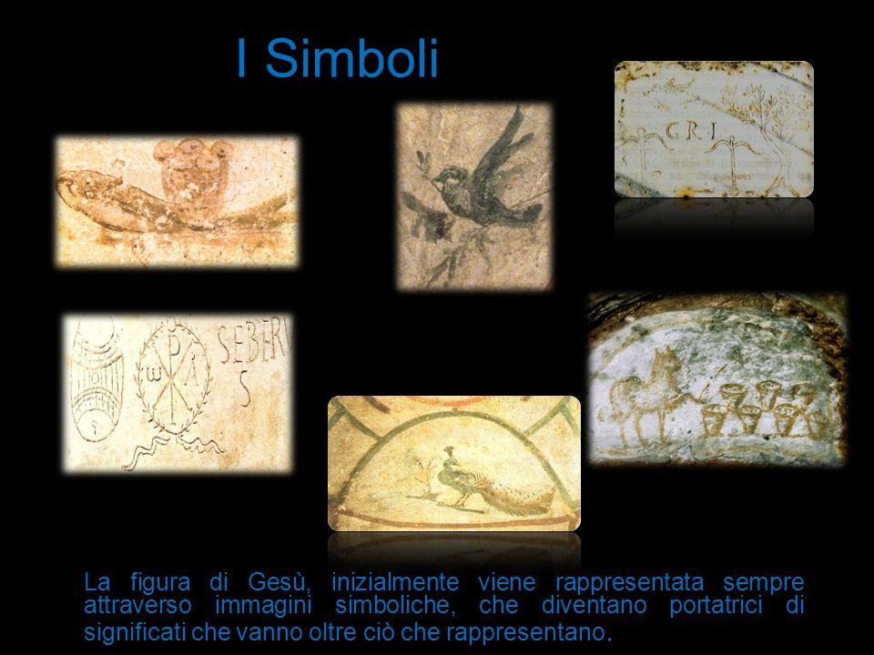 La figura di Gesù, inizialmente viene rappresentata sempre attraverso immagini simboliche, che diventano portatrici di significati che vanno oltre ciò