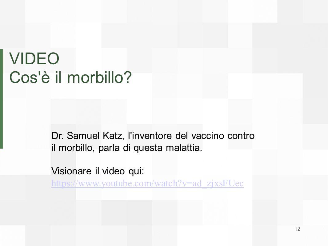 VIDEO Cos'è il morbillo? Dr. Samuel Katz, l'inventore del vaccino contro il morbillo, parla di questa malattia. Visionare il video qui: https://www.yo