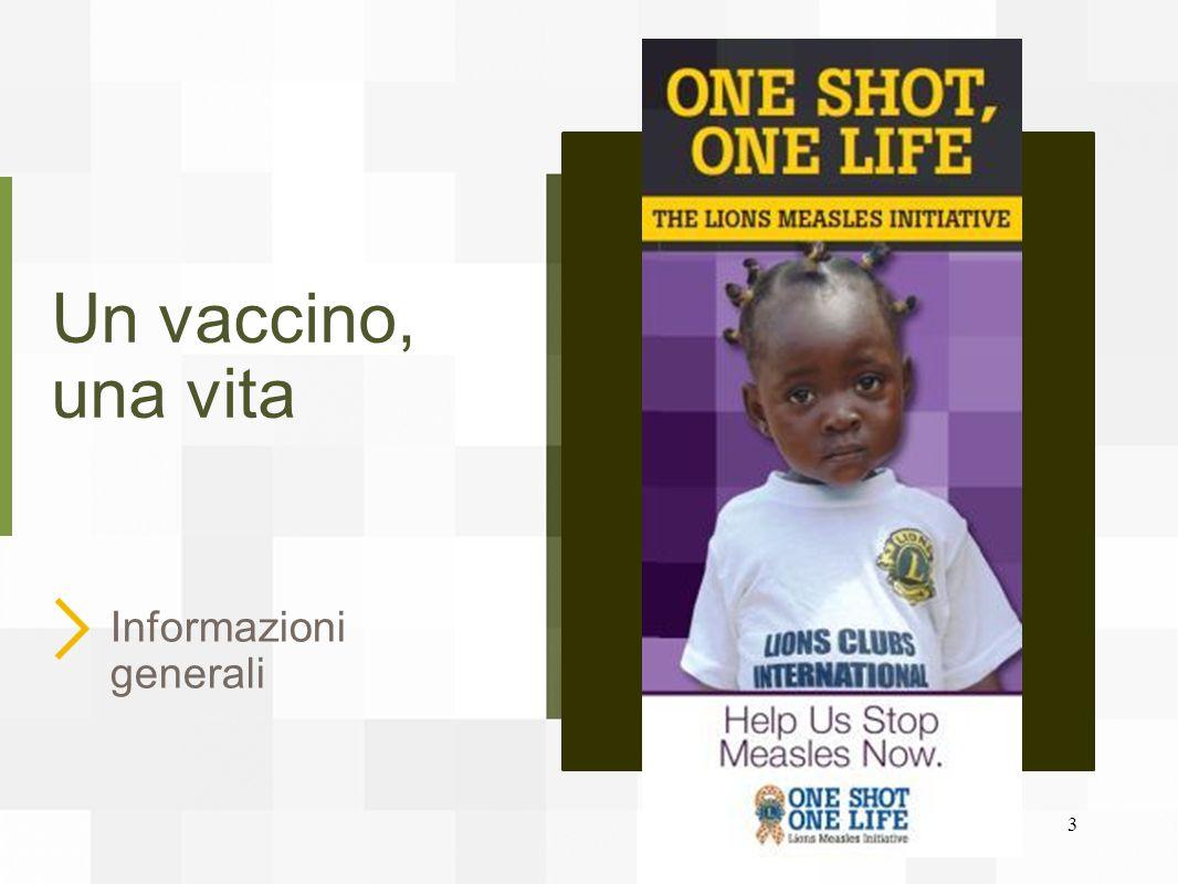 Un vaccino, una vita Informazioni generali 3