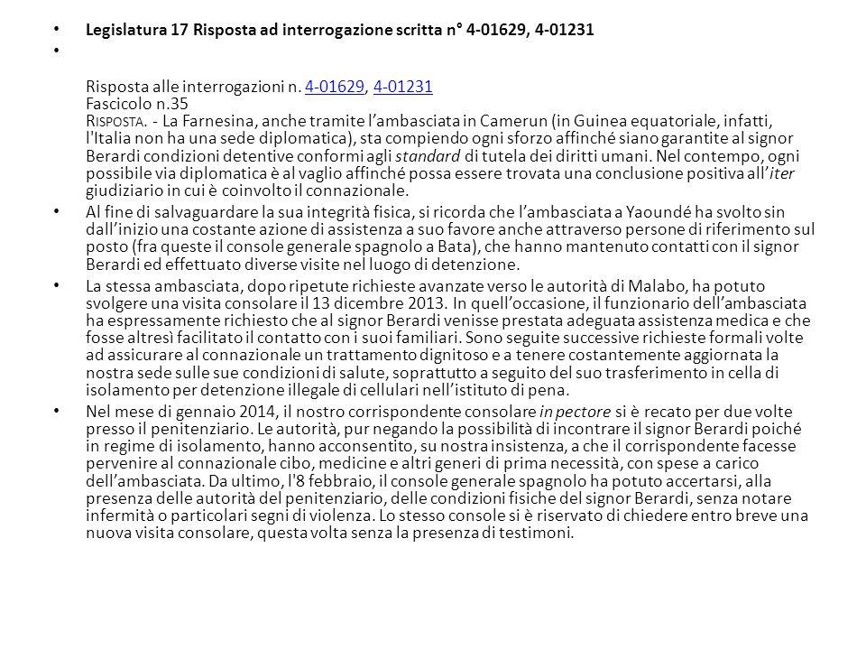 Legislatura 17 Risposta ad interrogazione scritta n° 4-01629, 4-01231 Risposta alle interrogazioni n. 4-01629, 4-01231 Fascicolo n.35 R ISPOSTA. - La