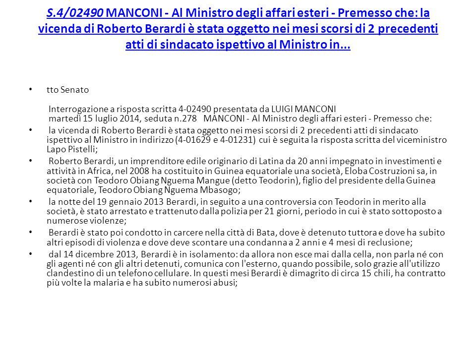 S.4/02490 MANCONI - Al Ministro degli affari esteri - Premesso che: la vicenda di Roberto Berardi è stata oggetto nei mesi scorsi di 2 precedenti atti