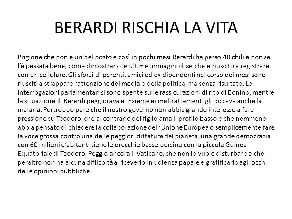 BERARDI RISCHIA LA VITA Prigione che non è un bel posto e così in pochi mesi Berardi ha perso 40 chili e non se l'è passata bene, come dimostrano le u