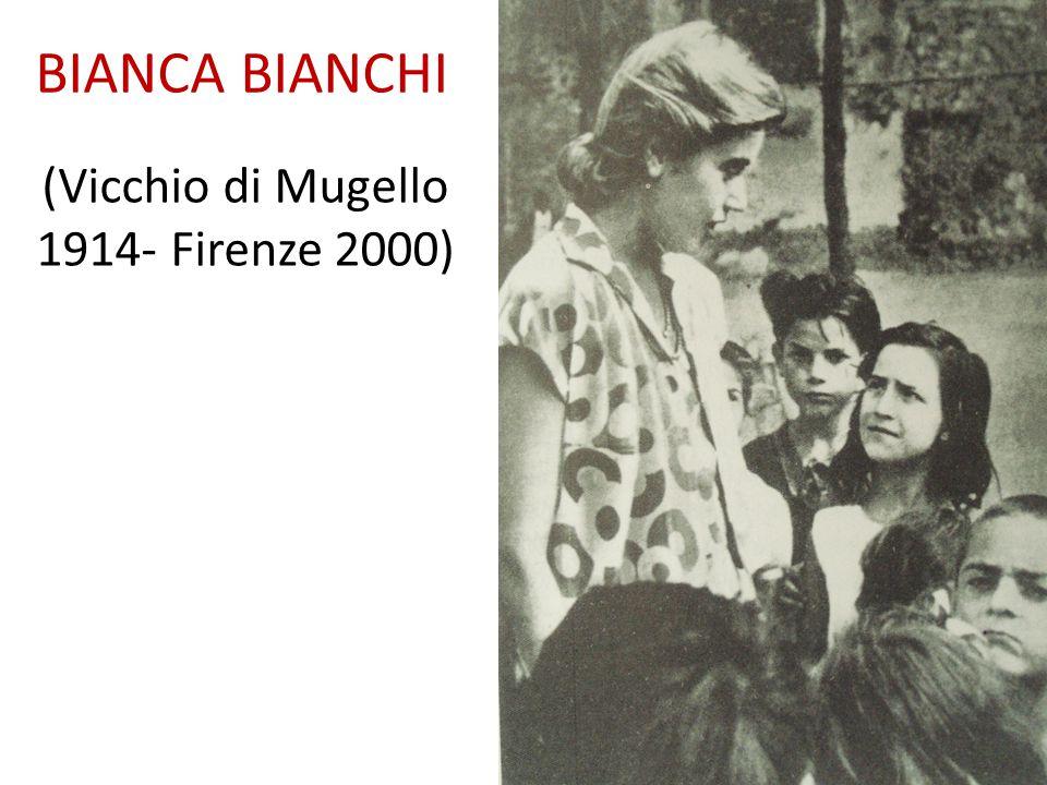 BIANCA BIANCHI (Vicchio di Mugello 1914- Firenze 2000)