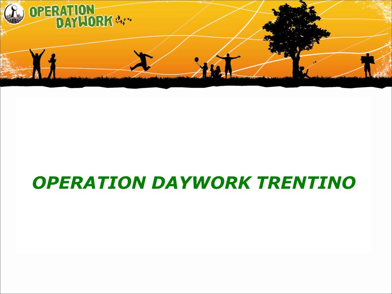 OPERATION DAYWORK TRENTINO