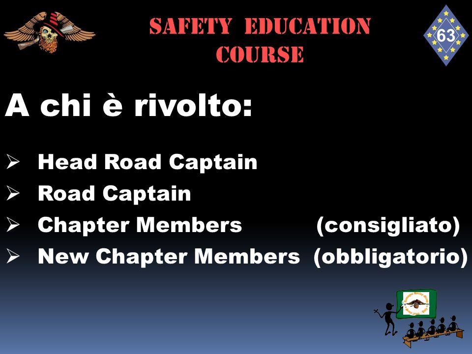 Definizioni - Head Road Captain  è la guida del run;  pianifica il percorso in ogni dettaglio;  effettua le prove con i Road Captains;  determina i tempi del run;  verifica le condizioni di viabilità;  si posiziona nella parte anteriore del gruppo;  controlla il passo;  pianifica le soste ed i rifornimenti di carburante.