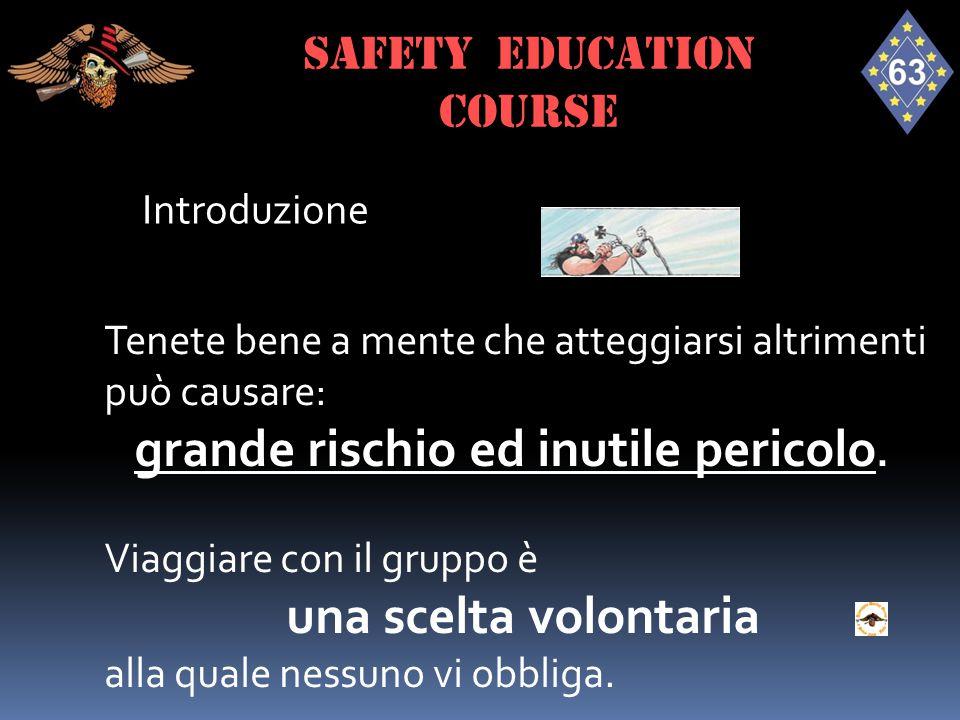 Definizioni - Safety Officier Fondamentalmente è responsabile dell'addestramento alla guida sicura di tutti i soci.