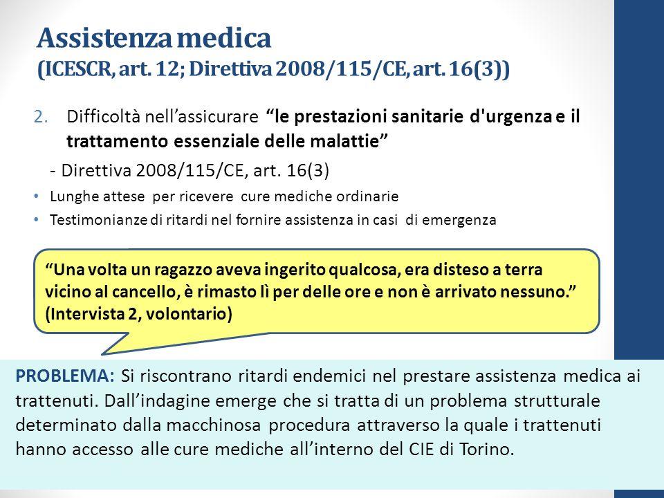 Assistenza medica (ICESCR, art. 12; Direttiva 2008/115/CE, art.