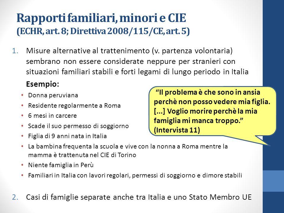 Rapporti familiari, minori e CIE (ECHR, art. 8; Direttiva 2008/115/CE, art.