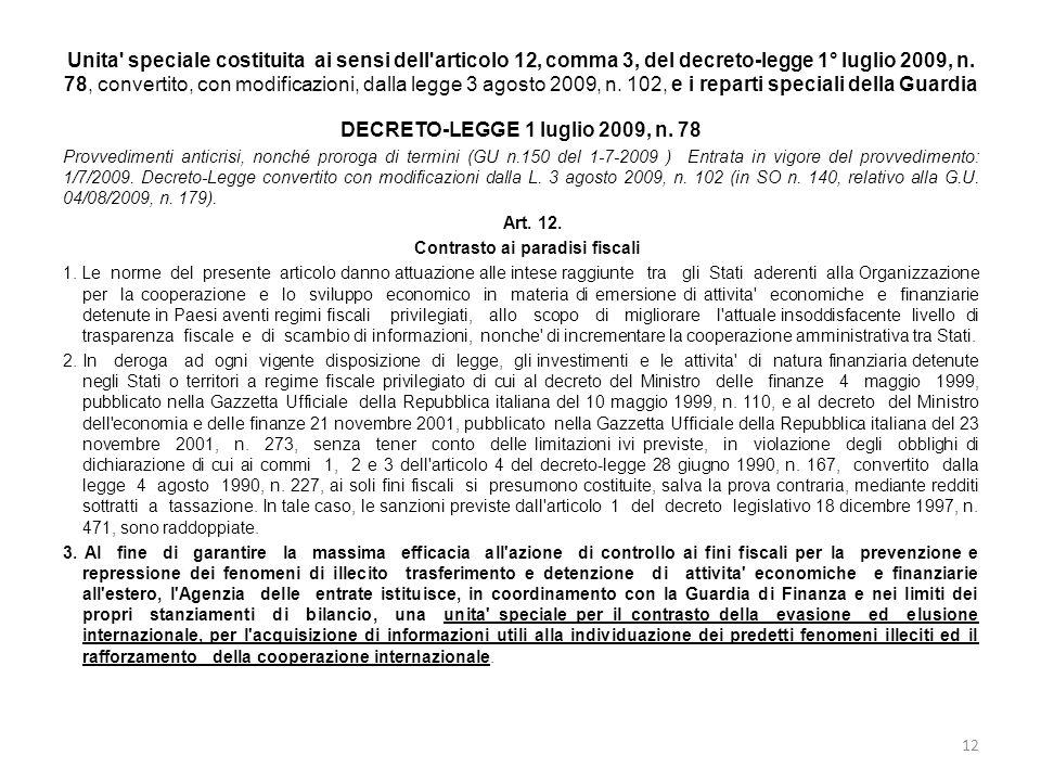 Unita' speciale costituita ai sensi dell'articolo 12, comma 3, del decreto-legge 1° luglio 2009, n. 78, convertito, con modificazioni, dalla legge 3 a