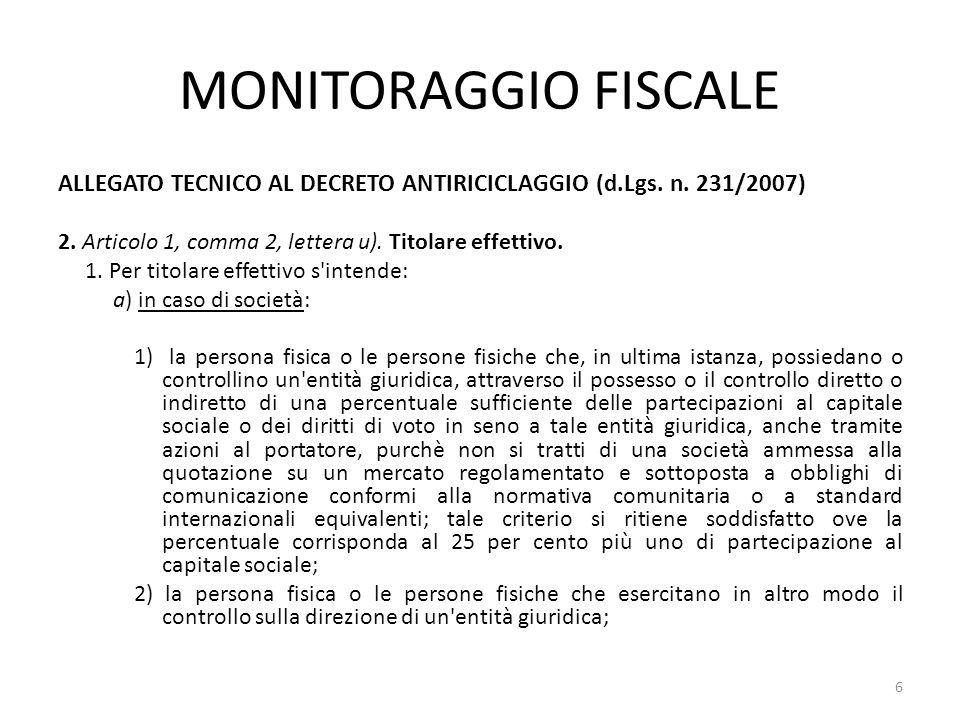 MONITORAGGIO FISCALE ALLEGATO TECNICO AL DECRETO ANTIRICICLAGGIO (d.Lgs. n. 231/2007) 2. Articolo 1, comma 2, lettera u). Titolare effettivo. 1. Per t