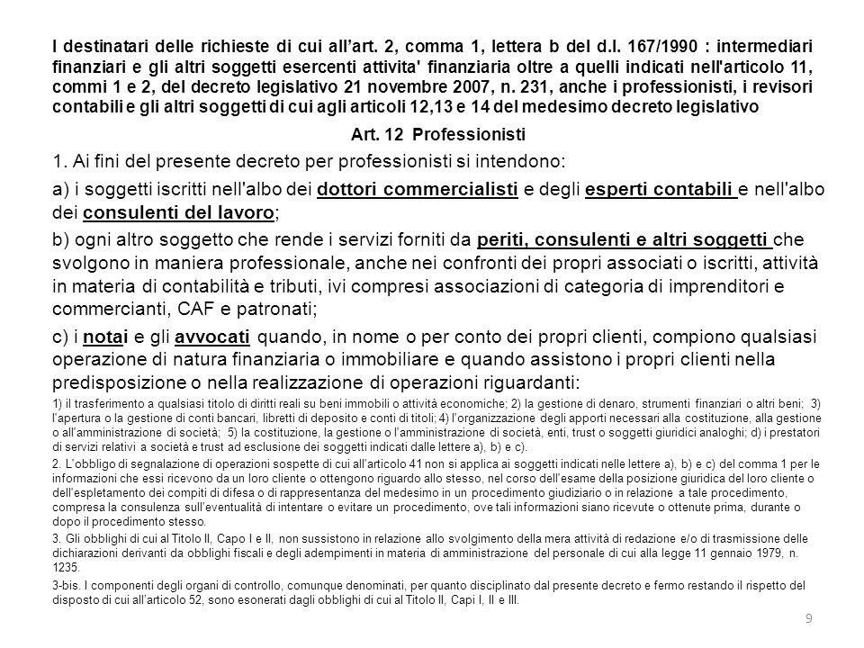 I destinatari delle richieste di cui all'art. 2, comma 1, lettera b del d.l. 167/1990 : intermediari finanziari e gli altri soggetti esercenti attivit