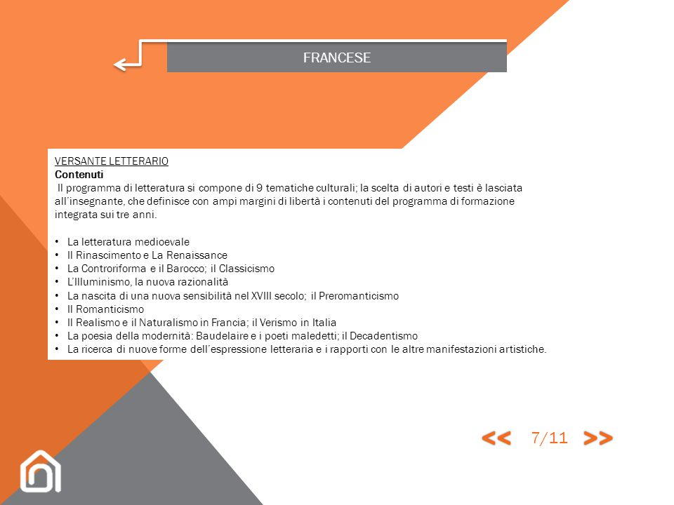 FRANCESE VERSANTE LETTERARIO Obiettivi Lo studente, al termine del percorso di formazione integrata, è in grado di: padroneggiare la lettura di differ