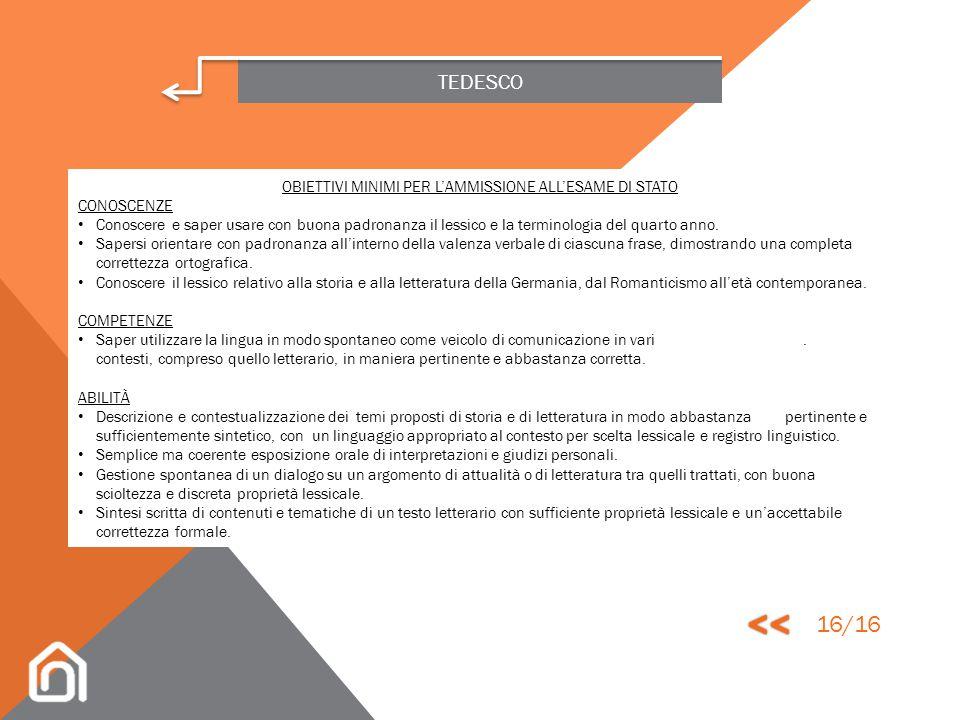 TEDESCO ULTIMO ANNO ABILITÀ Livello B2.2 del Quadro Comune Europeo di Riferimento LINGUA Individuazione autonoma delle caratteristiche formali del tes