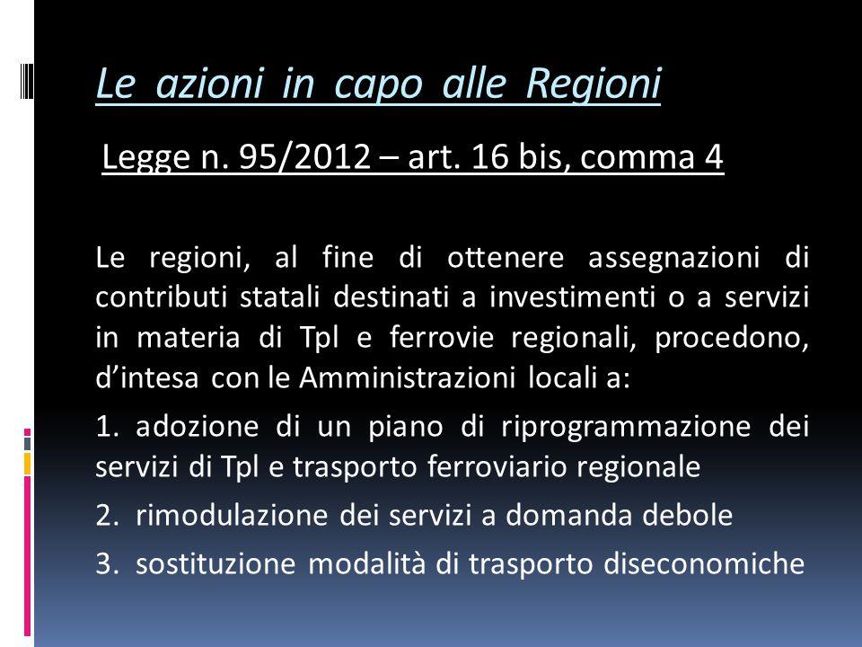 Le azioni in capo alle Regioni Legge n. 95/2012 – art.