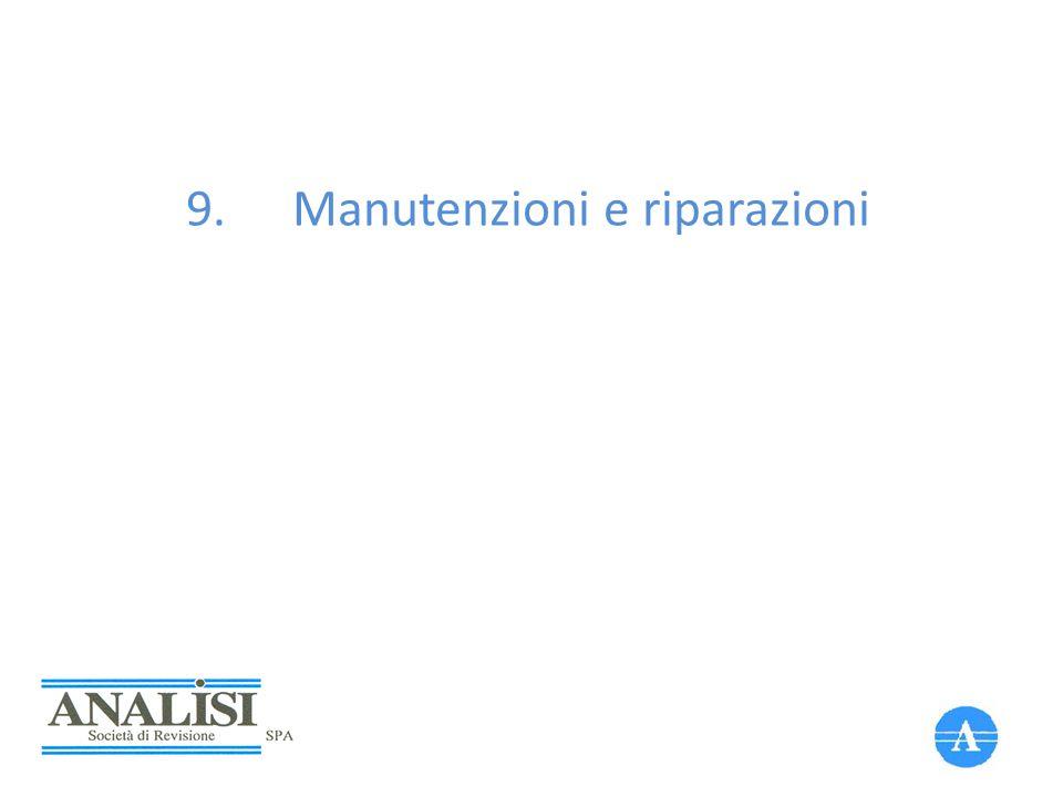 9.Manutenzioni e riparazioni