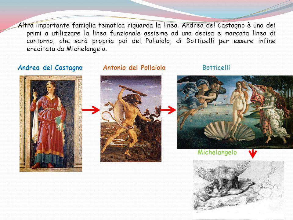 Altra importante famiglia tematica riguarda la linea. Andrea del Castagno è uno dei primi a utilizzare la linea funzionale assieme ad una decisa e mar
