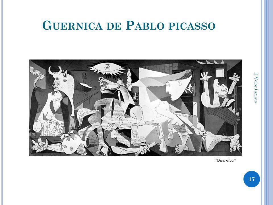 G UERNICA DE P ABLO PICASSO 17 Il Volontariato Guernica