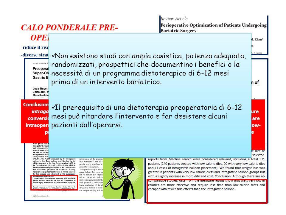Non esistono studi con ampia casistica, potenza adeguata, randomizzati, prospettici che documentino i benefici o la necessità di un programma dietoter