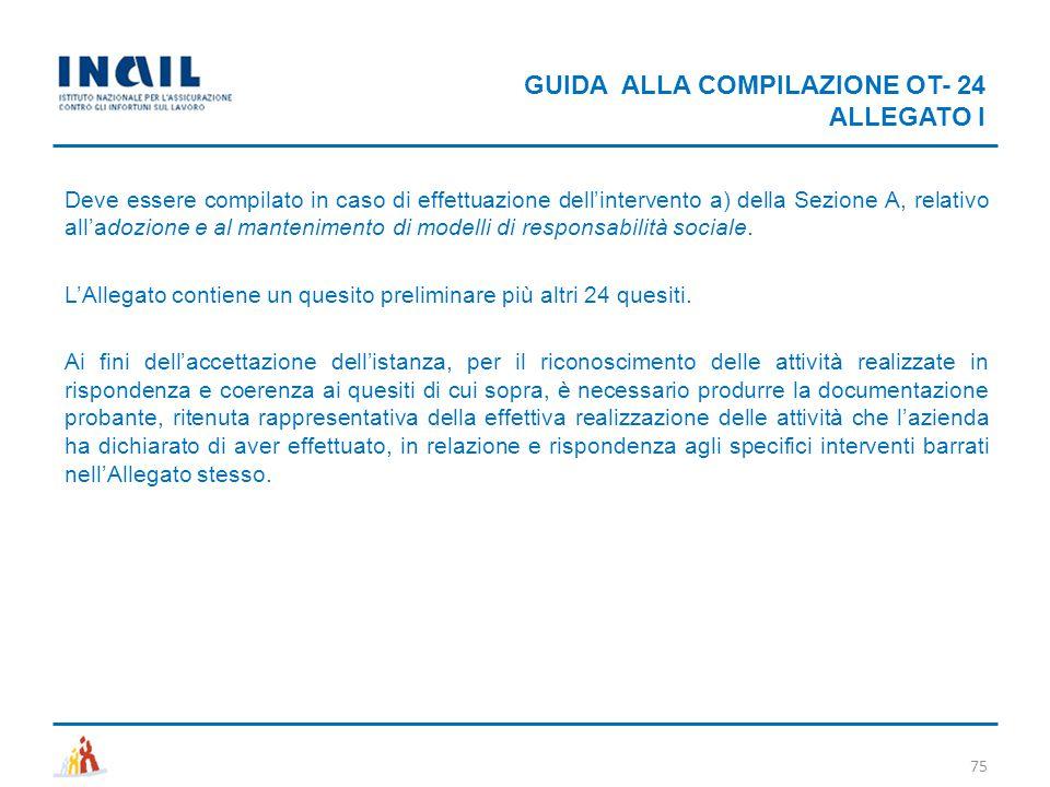 GUIDA ALLA COMPILAZIONE OT- 24 ALLEGATO I 75 Deve essere compilato in caso di effettuazione dell'intervento a) della Sezione A, relativo all'adozione